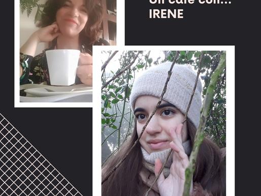 UN CAFÉ CON...IRENE