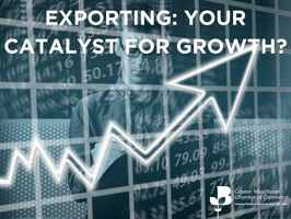 Exporting:  Your Catalyst for Growth