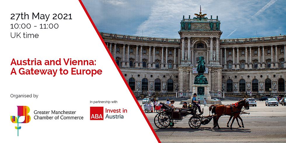 Austria and Vienna  - A Gateway to Europe