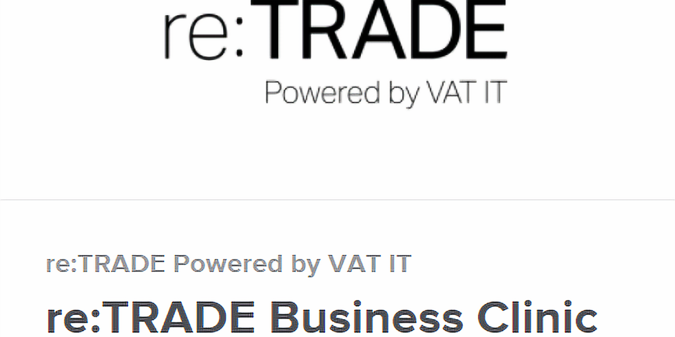re:TRADE Business Clinic (7th, 8th & 9th April)