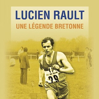 Lucien Rault, une légende bretonne