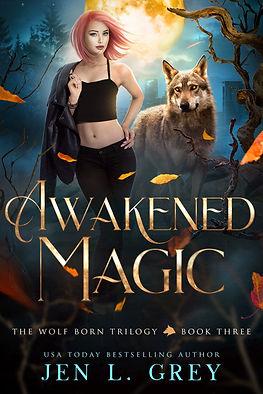 Awakened Magic - Jen L. Grey.jpg