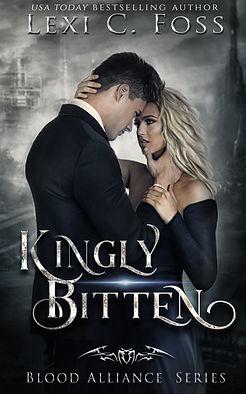 KINGLY BITTEN EBOOK - Lexi C. Foss.jpg