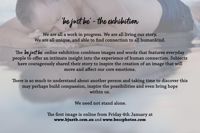 Be....Just Be the exhibition!