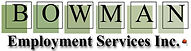 Bowman Employment Services Inc
