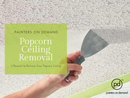 3 Reasons to Remove Your Popcorn Ceiling