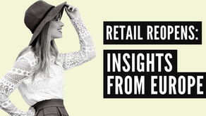Retail Reopens: Insights from Europe