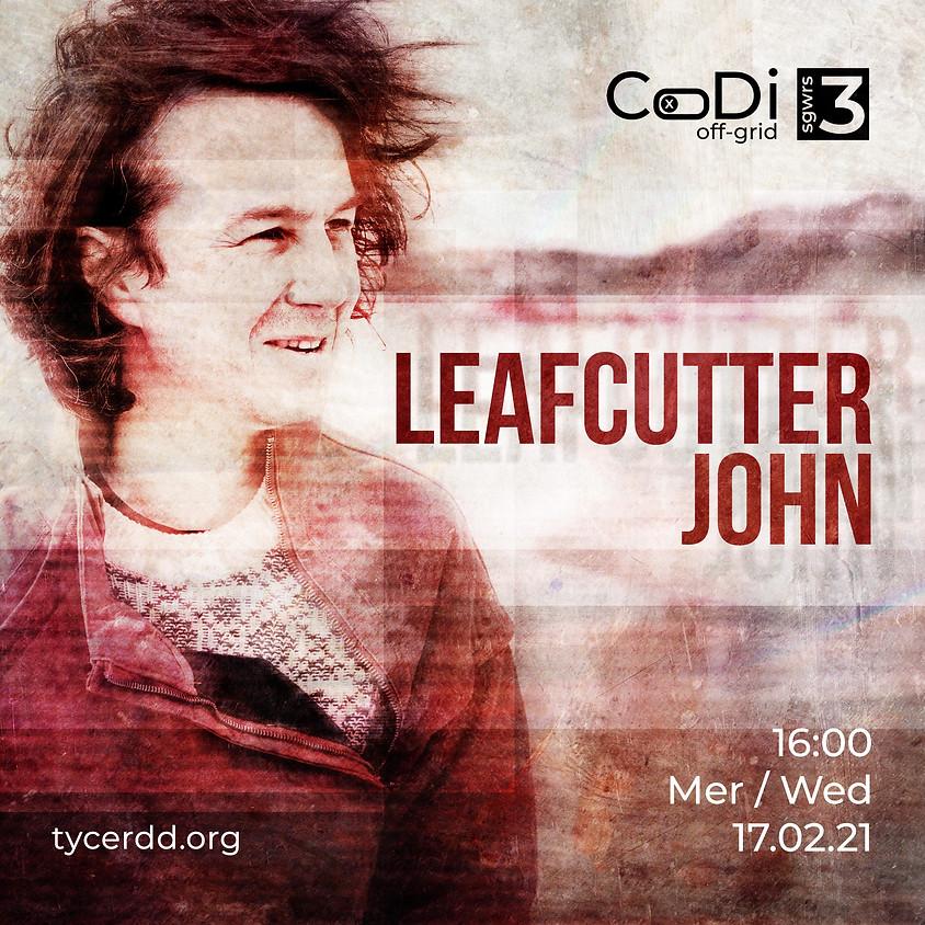 CoDI Off-Grid: Leafcutter John