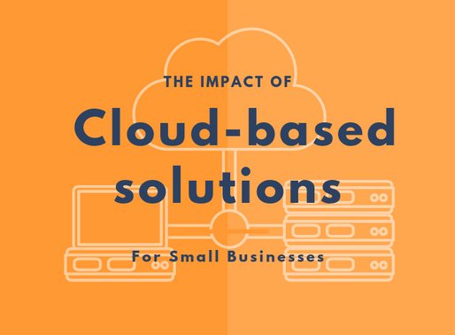 The impact of Cloud-based services on small businesses