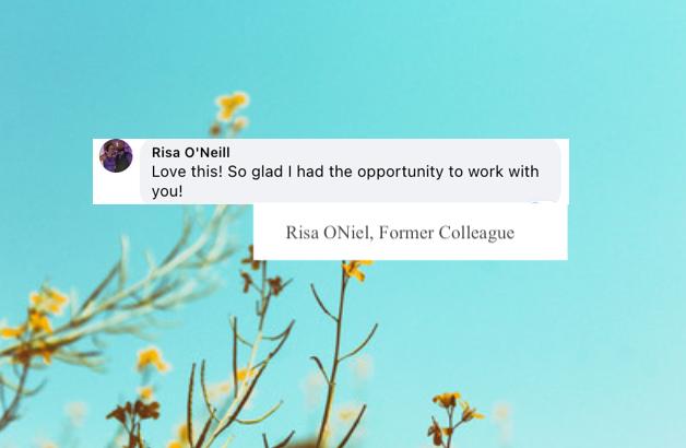 Risa ONiel, Former Colleague