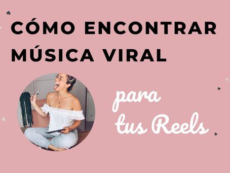 Cómo encontrar música viral para tus Reels