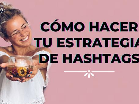 Cómo hacer tu estrategia de Hashtags en Instagram
