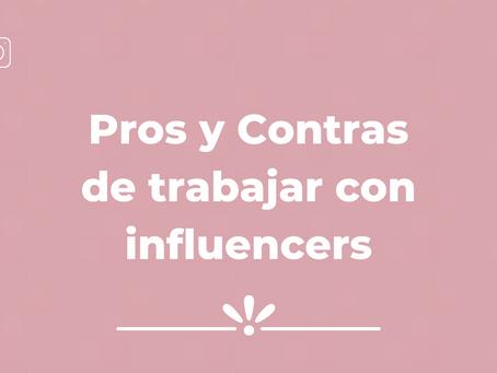 Pros y Contras de trabajar con Influencers