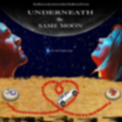 Underneath the Same Moon - Original Moti