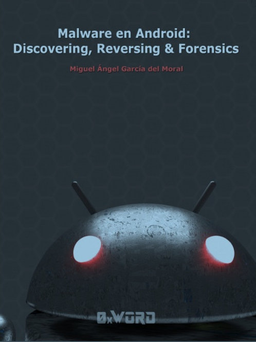 Libro Malware en Android: Discovering, Reversing