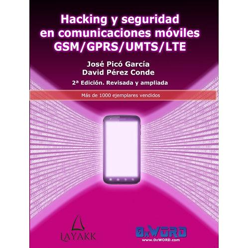 Libro Hacking y seguridad en comunicaciones móviles