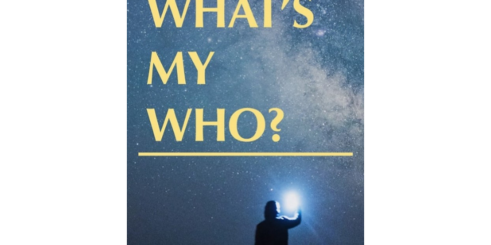 """""""What's My Who?"""" - Men's Group - June"""