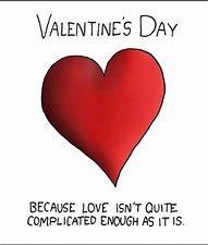 Happy Valentines Day! (sort of)