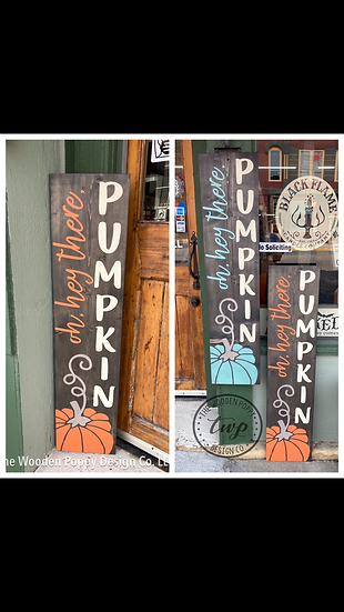 DIY Kit - Oh, Hey There, Pumpkin Porch Sign