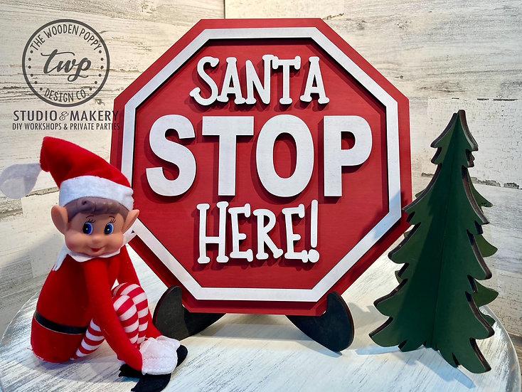 DIY Kit - 3D Santa STOP Here!