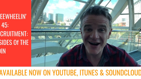 Freewheelin' Ep 45: Recruitment: 2 Sides Of The Coin