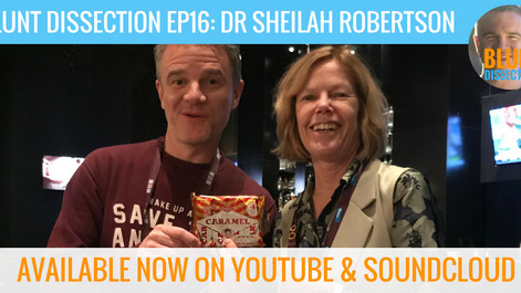Blunt Dissection Ep 16: Dr Sheilah Robertson