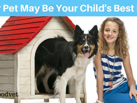 Your Pet May Be Your Child's Best Friend