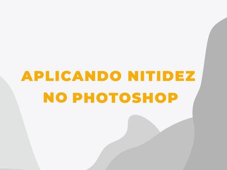 Melhorando a nitidez em imagens no Photoshop