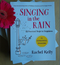 Book review: Singing in the rain by Rachel Kelly