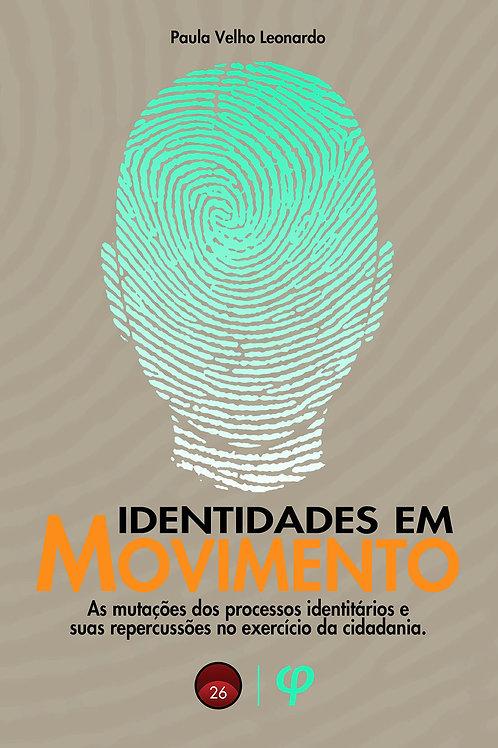Identidades em movimento - Paula Velho Leonardo