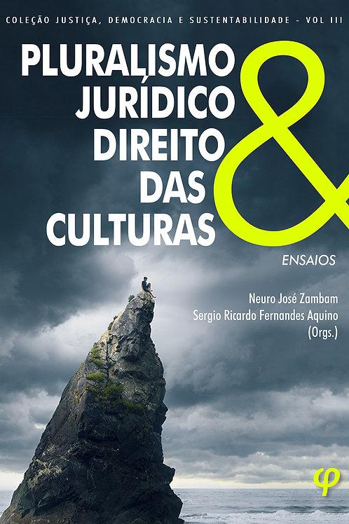 Pluralismo jurídico e direito das culturas: ensaios