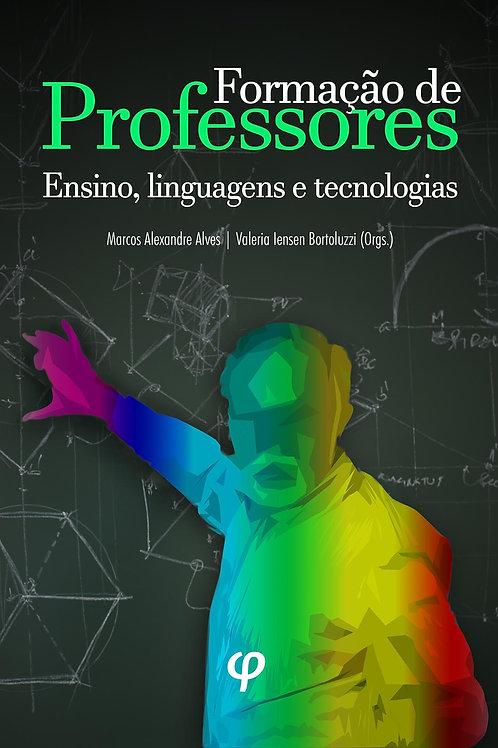 Formação de professores: ensino, linguagens e tecnologias