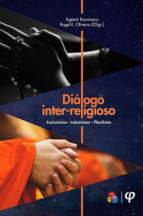 Diálogo inter-religioso: exclusivismo, inclusivismo e pluralismo