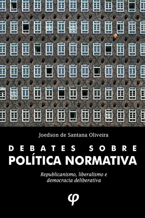 Debates sobre política normativa