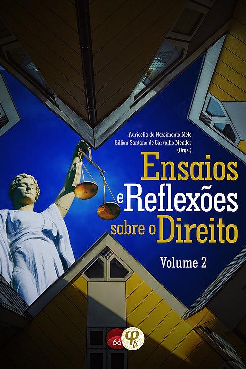 Ensaios e Reflexões sobre o Direito: volume 2