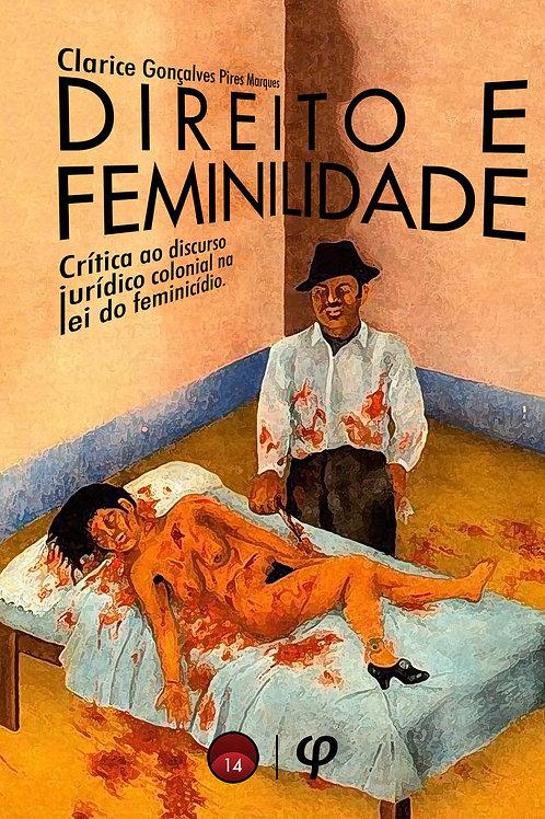 Direito e feminilidade  - Clarice Pires Marques