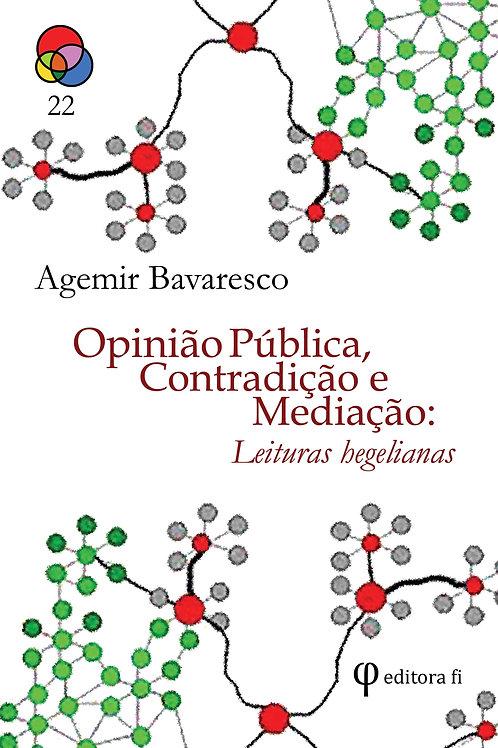 Opinião pública, contradição e mediação