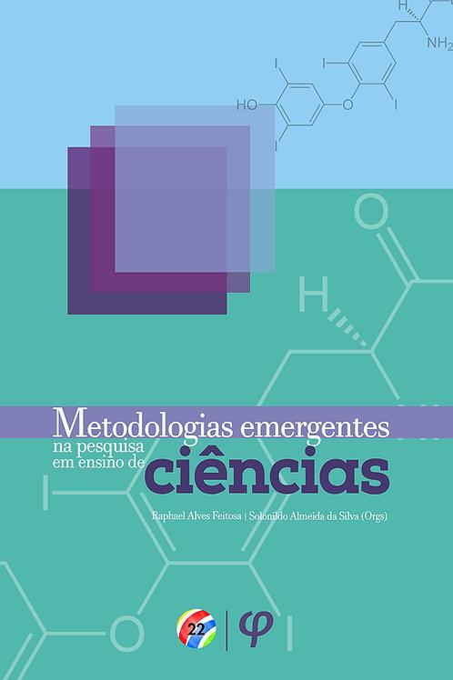 Metodologias emergentes na pesquisa em ensino de ciência
