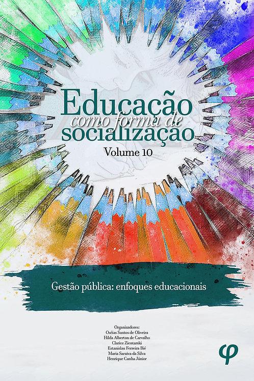 Educação Como Forma de Socialização - Volume 10