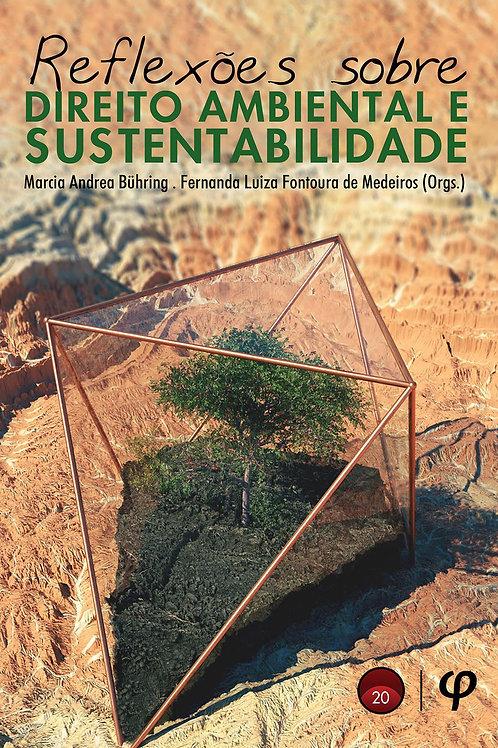Reflexões sobre direito ambiental e sustentabilidade