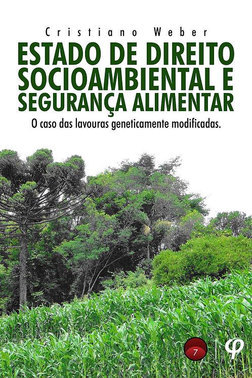 Estado de direito socioambiental e segurança alimentar