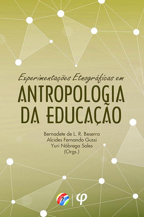 Experimentações etnográficas em antropologia da educação