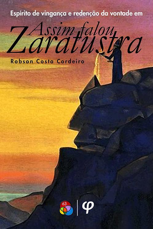 Espírito de vingança e redenção da vontade em 'Assim falou Zaratustra'