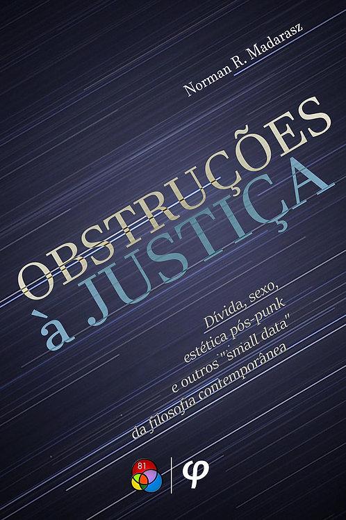 Obstruções à justiça - Norman R. Madarasz