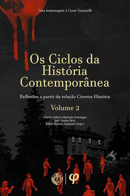 Os ciclos da história contemporânea, volume 2
