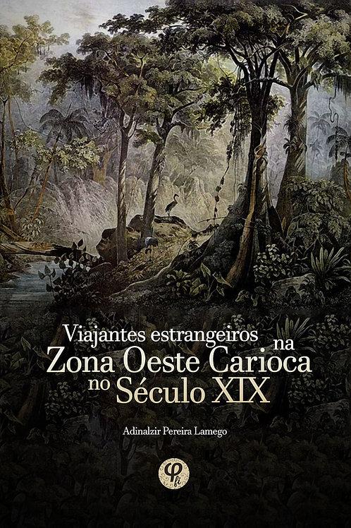 Viajantes estrangeiros na zona oeste carioca no século XIX