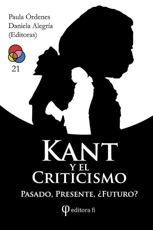 Kant y el criticismo: pasado, presente, y ¿futuro?