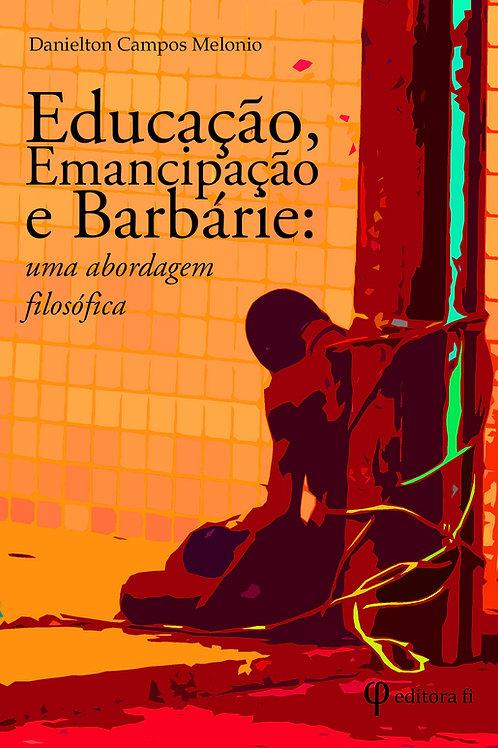 Educação, emancipação e barbárie