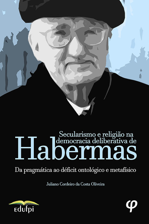 Secularismo e religião na democracia deliberativa de Habermas