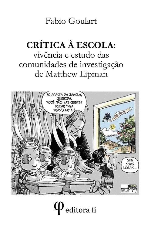 Crítica à escola: vivência e estudo das comunidade